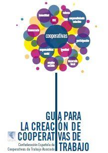 GUÍA CREACIÓN COOPERATIVAS DE TRABAJO ecoagricultor.com