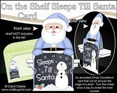 **COMING SOON** -  This lovely On the Shelf Sleeps Till Santa Card kit will be available here within 12 hours - http://www.craftsuprint.com/carol-clarke/?r=380405