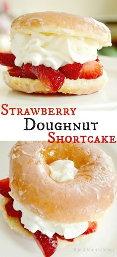 Blue Ribbon Kitchen makes a strawberry shortcake from a glazed doughnut and whipped cream! Best summertime dessert ever. Summer Delicious Easy Dessert