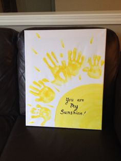 You are my sunshine. Handprints on canvas