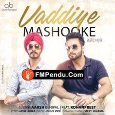 Vaddiye Mashooke Aarsh Benipal Latest Mp3 Song Lyrics Ringtone