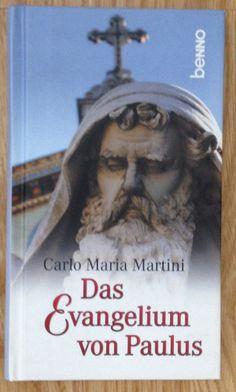 DAS EVANGELIUM VON PAULUS Carlo Maria Martini Verlag Benno