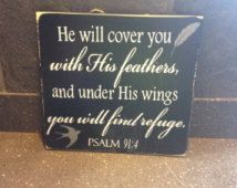 distressed wood psalms sign - psalm sign - psalm 91:4 sign - he will cover you with his feathers - find refuge - religious sign - jesus sign