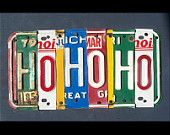 Funky HO HO HO license plate sign - hohoho Christmas - Custom Words Available - Recycled Vintage  Art - Salvaged Wood - Upcycled Artwork