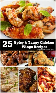 Twenty-five spicy tangy chicken wing recipes for your next gathering. Perfect for entertaining, football viewing and snacking.