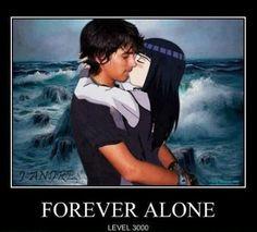 Forever Alone Level 3000