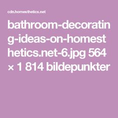 bathroom-decorating-ideas-on-homesthetics.net-6.jpg 564 × 1 814 bildepunkter