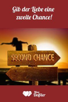 Zweite chance sprüche beziehung