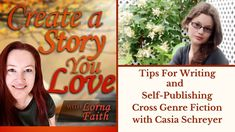 Tips For Writing and Self-Publishing Cross Genre Fiction with Casia Schreyer #casylvideointerviews