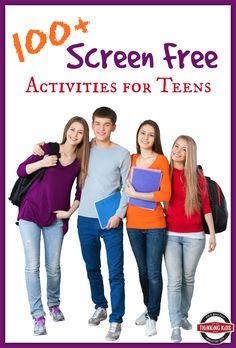 100  Screen Free Activities for Teens
