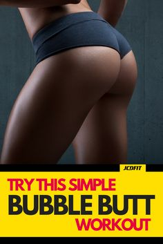 Want a bigger, rounder butt? Do this simple and effective bubble butt workout.