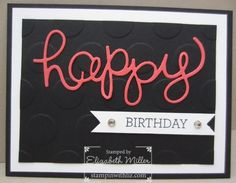 "Black and White Birthday card with a ""pop"" of color. From the Stampin' Up!​ Crazy About You stamp set and Hello you thinlits."