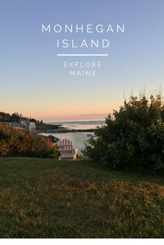 Monhegan Island, Maine guide for visitors, top 5