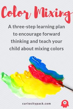 Color Mixing: An At-Home Learning Plan - Curiosity Pack Preschool Color Activities, Preschool Science, Toddler Activities, Preschool Activities, Home Learning, Learning Through Play, Fun Learning, Learning Activities, Learning Colors