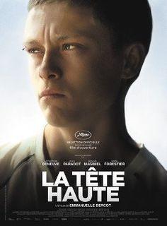 LA TÊTE HAUTE Film époustouflant d'Emmanuelle Bercot à voir SANS HÉSITER. Avec Rod Paradot, Catherine Deneuve et Benoît Magimel.