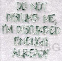 Do Not Disturb Saying