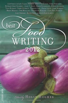 Best Food Writing 2012 by