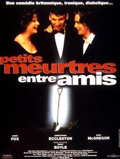 Petits meurtres entre amis est un film de Danny Boyle avec Kerry Fox, Christopher Eccleston. Synopsis : A la recherche du colocataire idéal, trois amis font passer un examen d'entrée très strict à bon nombre de postulants jusqu'à ce qu'ils découvrent la