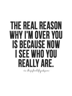 And the fact that you never loved me scares the shit outta me. Glad I've found God to replace the man I thought I knew and loved