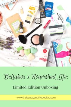 Bellabox x Nourished Life 'Natural Beauty' Unboxing