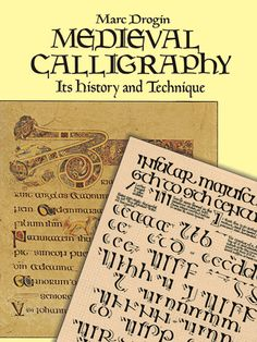 Spirited history and comprehensive instruction manual covers 13 styles (ca. 4th–15th centuries). Excellent photographs; directions for duplicating medieval techniques with modern tools.