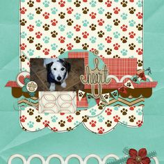 layout made using Love My Dog digital scrapbook kit by Simple Girl Scraps