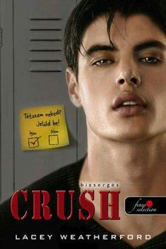 Crush (Crush series Book by Lacey Weatherford Crush Crush, Book 1, The Book, Books To Read, My Books, Want A Girlfriend, Thing 1, Good Grades, Free Kindle Books