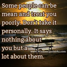 Quotes About Mean-Spirited People | No one can change the way you feel unless you allow it.