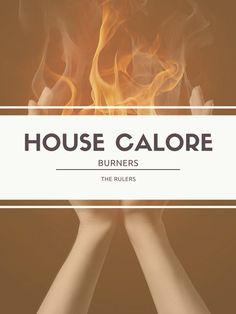 House Calore: Burners