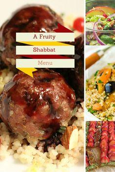 A Fruity Shabbat Menu. Healthy recipes for a fruit inspired Shabbat.