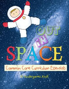 Out in Space: Common Core Curriculum Essentials