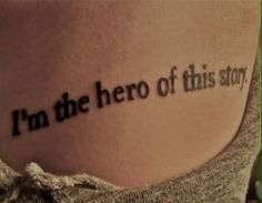 I'm the hero of this story. ♡