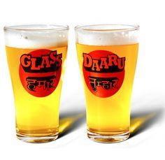 Daaru Beer Glass - For arra jila gharba phir kahe ka darba. Click on the image to buy.