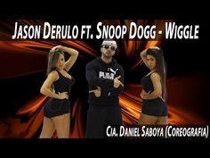 Jason Derulo ft. Snoop Dogg - Wiggle Cia. Daniel Saboya (Coreografia) - YouTube