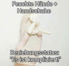 Feuchte Hände + Handschuhe = Es ist kompliziert.