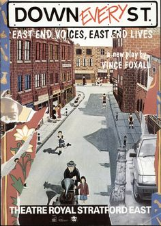 Here's a poster from Down Every Street, which played at the Theatre in 1989. http://www.stratfordeast.com/about-us