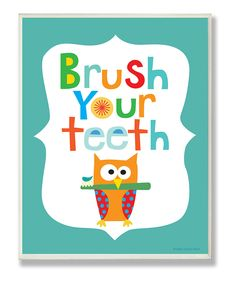 Take a look at this Blue 'Brush Your Teeth' Wall Art on zulily today!
