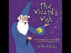 The Wizard's Wish by Brad Yates  EFT for kids