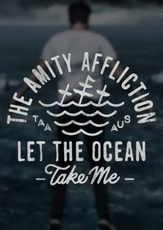 The Amity Affliction, Let The Ocean Take Me