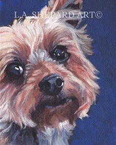 Yorkshire Terrier yorkie dog portrait CANVAS print of LA Shepard painting dog art Yorkies, Yorkie Dogs, Mini Yorkie, Yorkshire Terrier Puppies, Terrier Dogs, Dog Portraits, Portrait Art, Dog Paintings, Cartoons