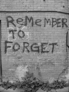 Remember to forget #mindfulness #compassion #wisdom