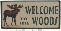 moose woods primitive woods sign