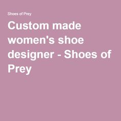 Custom made women's shoe designer - Shoes of Prey Funny Workout Shirts, Custom Design Shoes, Bride Shoes, Alternative Health, Holiday Sales, Pretty Shoes, Dream Shoes, Minimal Fashion, Me Too Shoes
