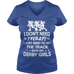 Derby Therapy Shirts T-Shirt #gift #ideas #Popular #Everything #Videos #Shop #Animals #pets #Architecture #Art #Cars #motorcycles #Celebrities #DIY #crafts #Design #Education #Entertainment #Food #drink #Gardening #Geek #Hair #beauty #Health #fitness #History #Holidays #events #Home decor #Humor #Illustrations #posters #Kids #parenting #Men #Outdoors #Photography #Products #Quotes #Science #nature #Sports #Tattoos #Technology #Travel #Weddings #Women