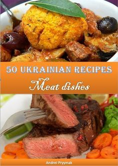 Meat dishes Ukrainian recipes) by Andrei Pryymak… Ukrainian Food, Ukrainian Recipes, Jewish Recipes, Russian Recipes, Meat Recipes, Italian Recipes, Dinner Recipes, Cooking Recipes, Russia Food