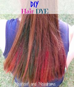 Meatloaf and Melodrama: DIY Temporary Hair Dye made with food coloring #haircolor #kids
