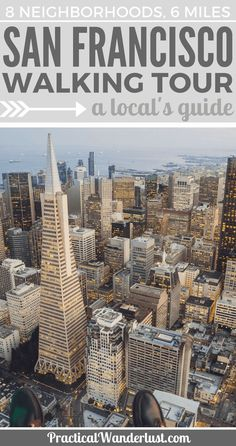The Ultimate self-guided San Francisco Walking Tour, created by a local! See 8 totally unique San Francisco neighborhoods in 6 miles in this self-guided tour. Plus, get a free printable map with directions!