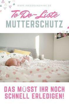 Schwangerschaft & Geburt: To Do-Liste für letzte Vorbereitungen im Mutterschutz bevor das Baby kommt! Tipps für Schwangere: Daran solltet ihr unbedingt denken!