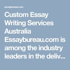 Custom Essay Writing Services Australia Essaybureau.com is among the industry leaders in the delivery of exceptional custom papers as well as research support at very competitive prices. In this case, we have all it takes to ensure that you as our customer gets the satisfaction you need regarding our services and help. https://essaybureau.com/custom-essay-writing-service/ #Essay_writing_Services_Australia #Custom_Essay_Writing_Services_Australia #essay_writing_australia