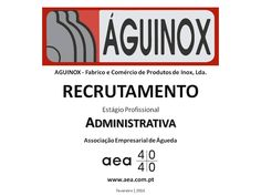 """A Associação Empresarial de Águeda divulga o  Recrutamento para a """"AGUINOX - Fabrico e Comércio de Produtos de Inox, Lda."""" ____________ANÚNCIO____________ https://www.facebook.com/180305488683047/photos/a.197609600285969.48389.180305488683047/1028815067165414/?type=3&theater ou em  www.aea.com.pt  Faça LIKE em https://www.facebook.com/pages/Associação-Empresarial-de-Águeda/180305488683047 E  Acompanhe o FACEBOOK da AEA com mais informações úteis sobre: EMPREGOS, FORMAÇÃO, EMPREENDEDORISMO…"""